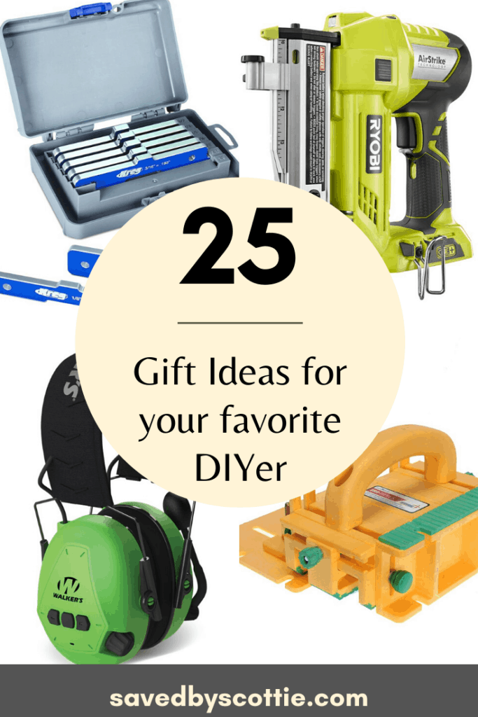 Pinnable roundup image for blog post of 25 gift ideas for a DIYer