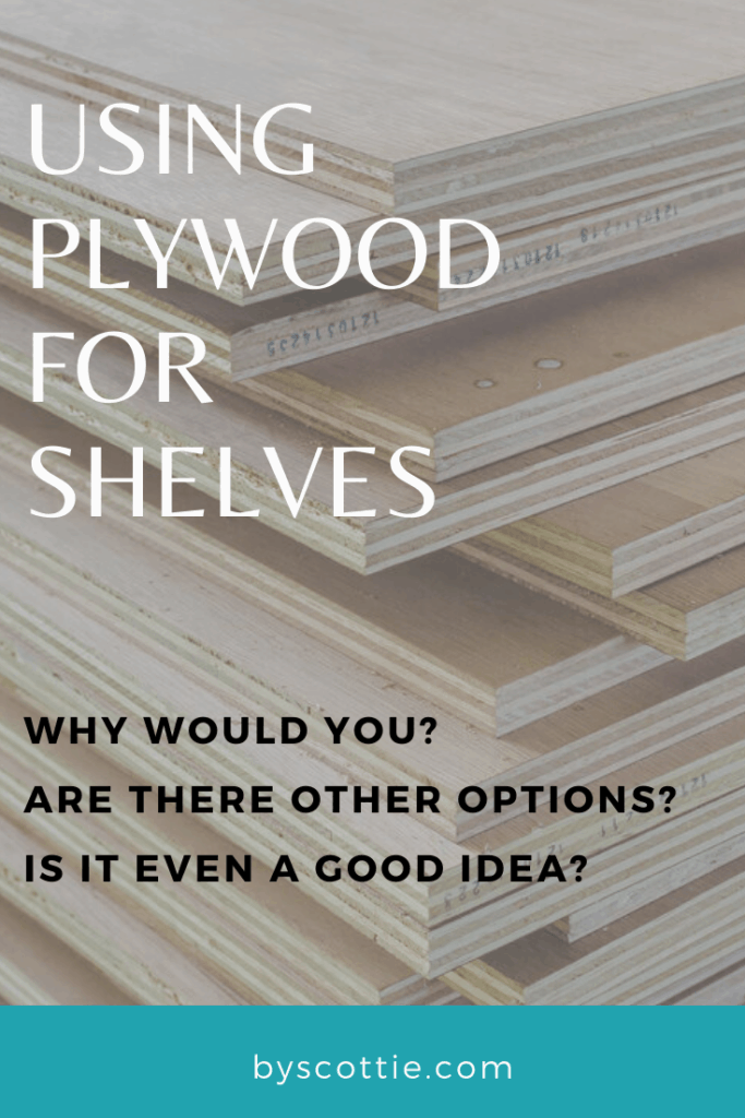 pinnable image for post about using plywood for shelving